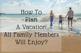Family Vacation Planning Tips